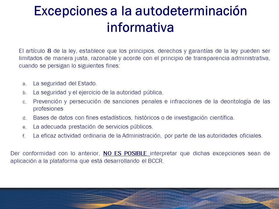 Excepciones a la autodeterminación informativa