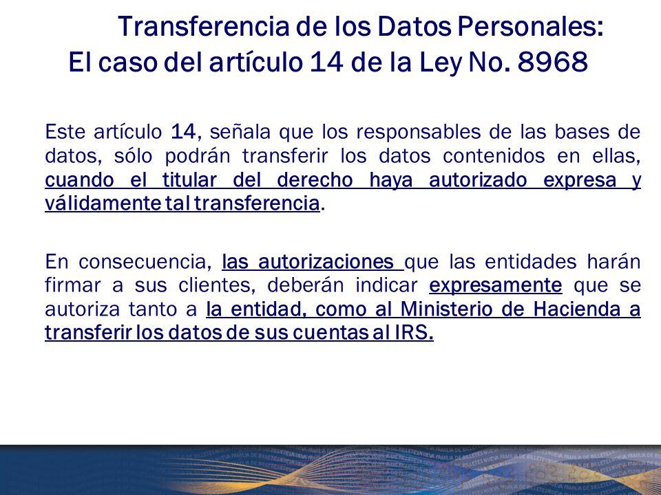 Transferencia de los Datos Personales: El caso del artículo 14 de la Ley No. 8968