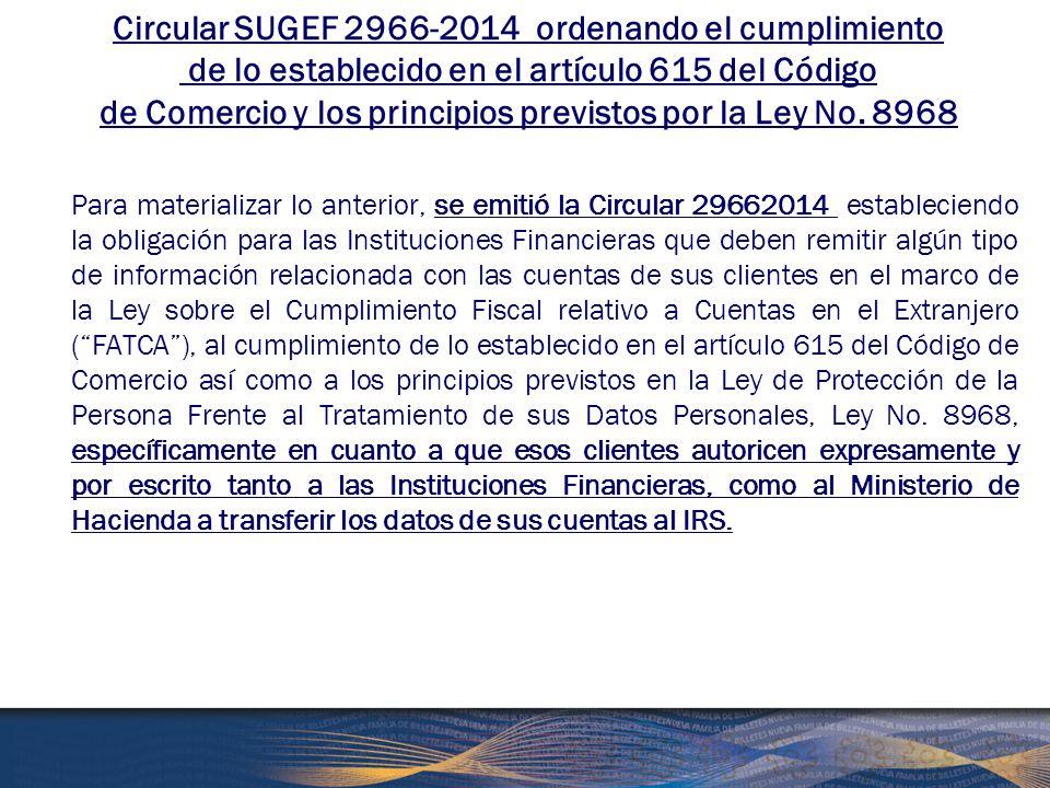Circular SUGEF 2966-2014 ordenando el cumplimiento de lo establecido en el artículo 615 del Código de Comercio y los principios previstos por la Ley No. 8968