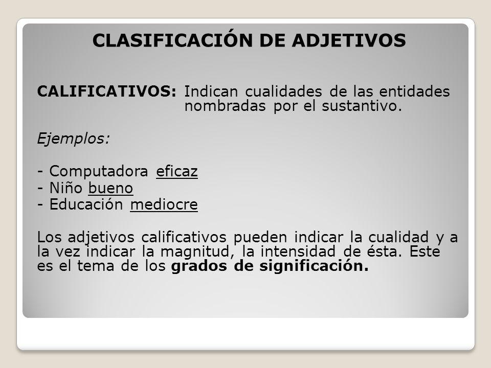CLASIFICACIÓN DE ADJETIVOS