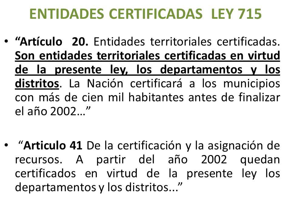 ENTIDADES CERTIFICADAS LEY 715