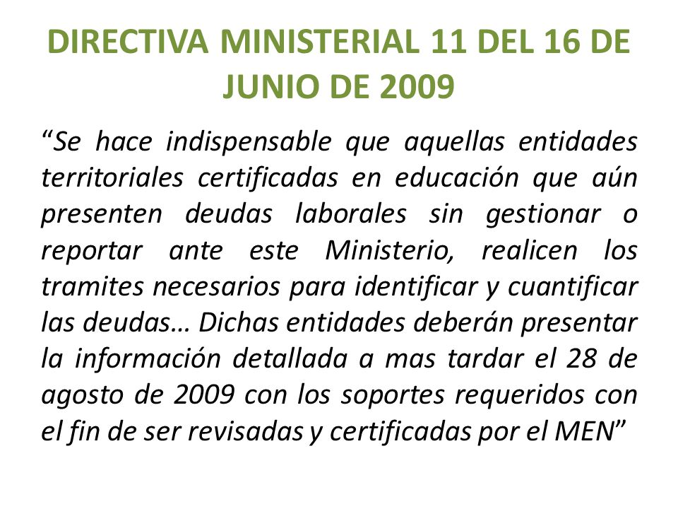 DIRECTIVA MINISTERIAL 11 DEL 16 DE JUNIO DE 2009