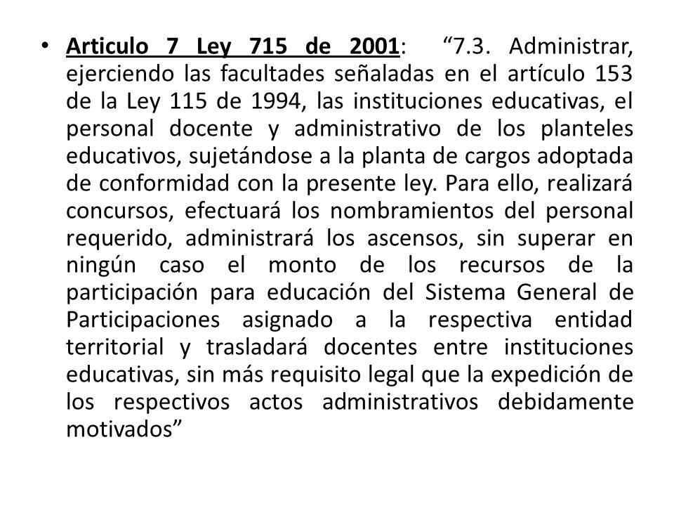 Articulo 7 Ley 715 de 2001: 7.3.