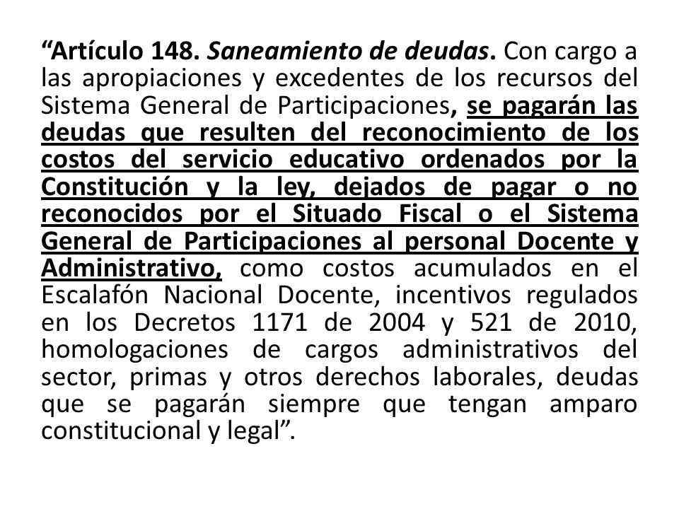 Artículo 148. Saneamiento de deudas