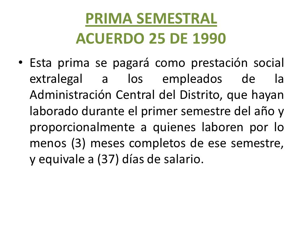 PRIMA SEMESTRAL ACUERDO 25 DE 1990