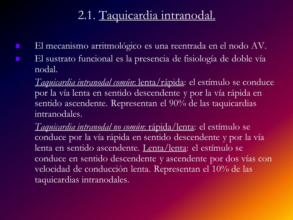 2.1. Taquicardia intranodal.