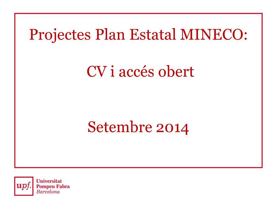 Projectes Plan Estatal MINECO: