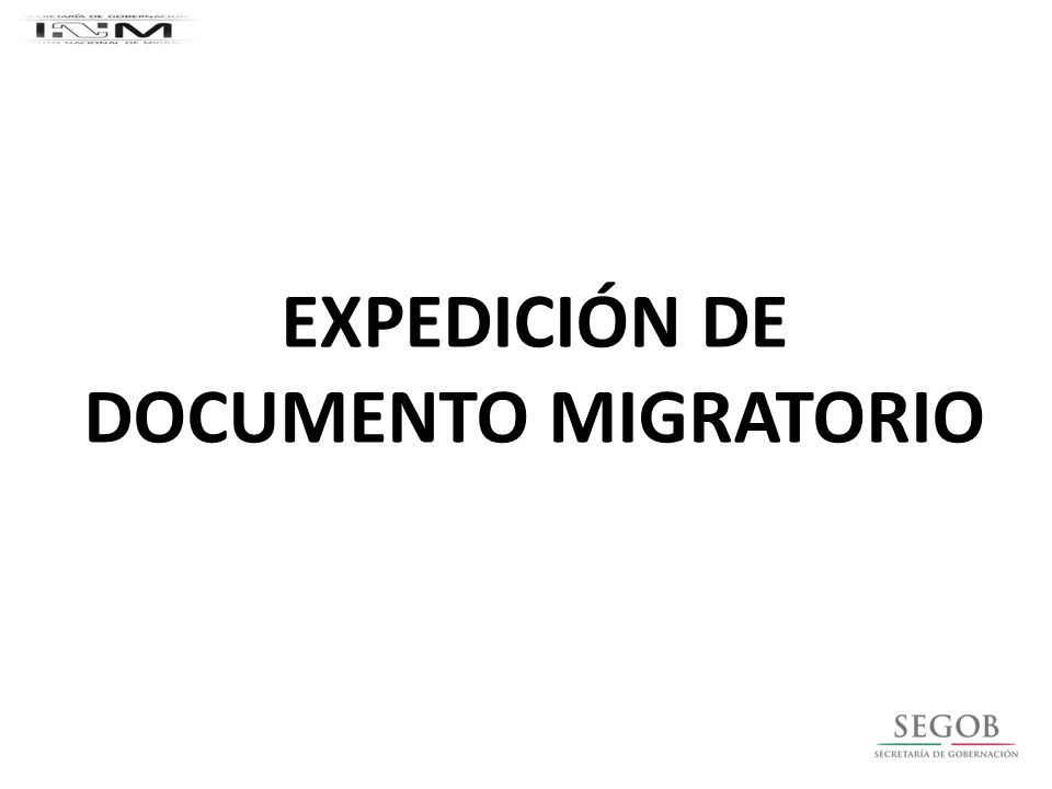EXPEDICIÓN DE DOCUMENTO MIGRATORIO