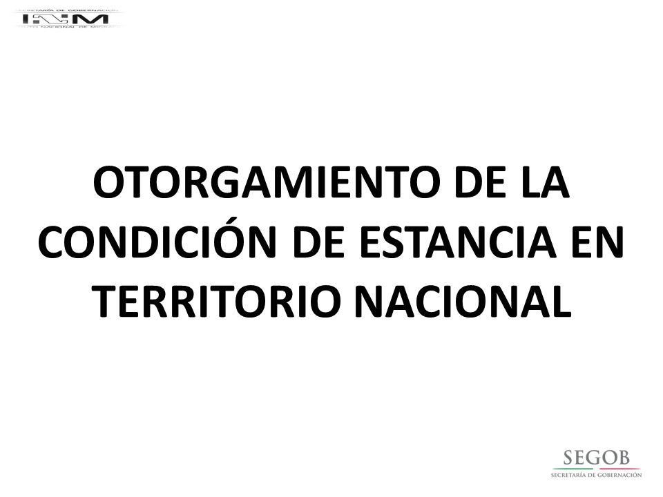 OTORGAMIENTO DE LA CONDICIÓN DE ESTANCIA EN TERRITORIO NACIONAL