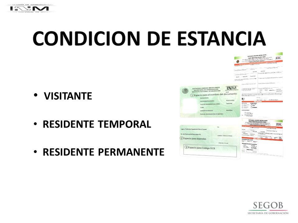 CONDICION DE ESTANCIA Visitante Residente temporal