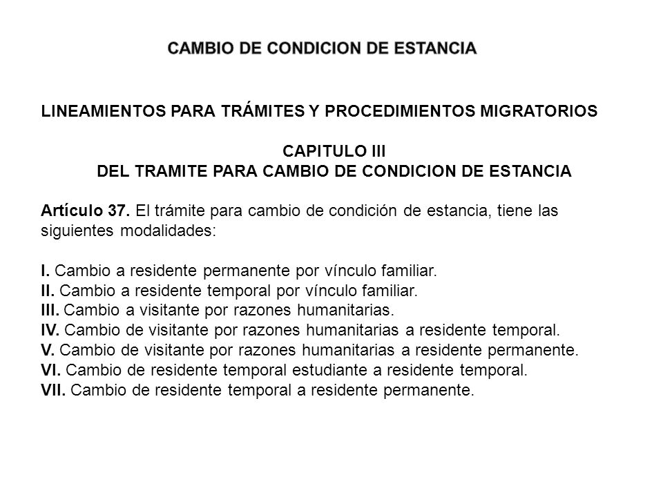 CAMBIO DE CONDICION DE ESTANCIA