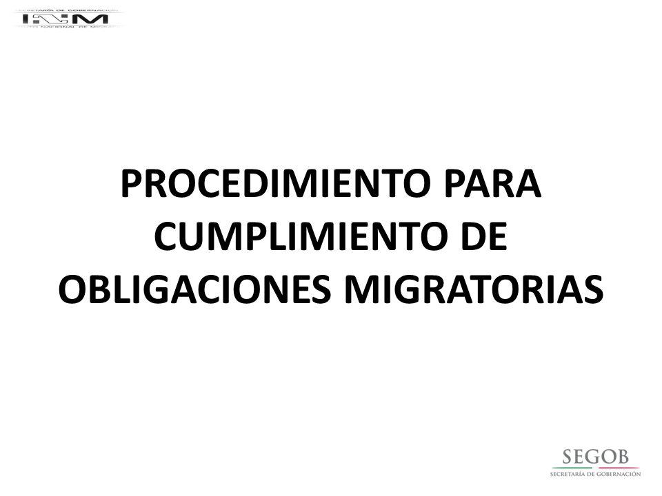 PROCEDIMIENTO PARA CUMPLIMIENTO DE OBLIGACIONES MIGRATORIAS