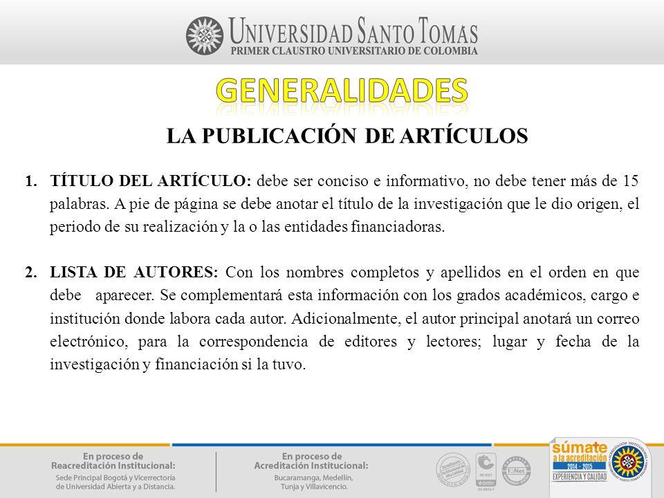 GENERALIDADES LA PUBLICACIÓN DE ARTÍCULOS