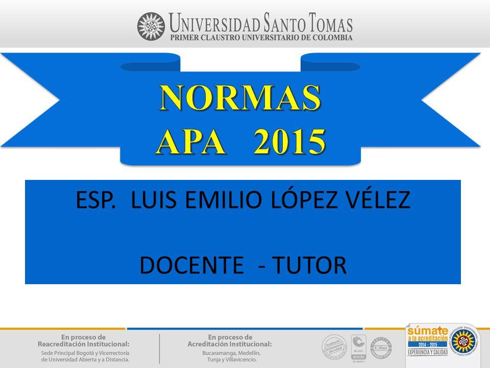 ESP. LUIS EMILIO LÓPEZ VÉLEZ
