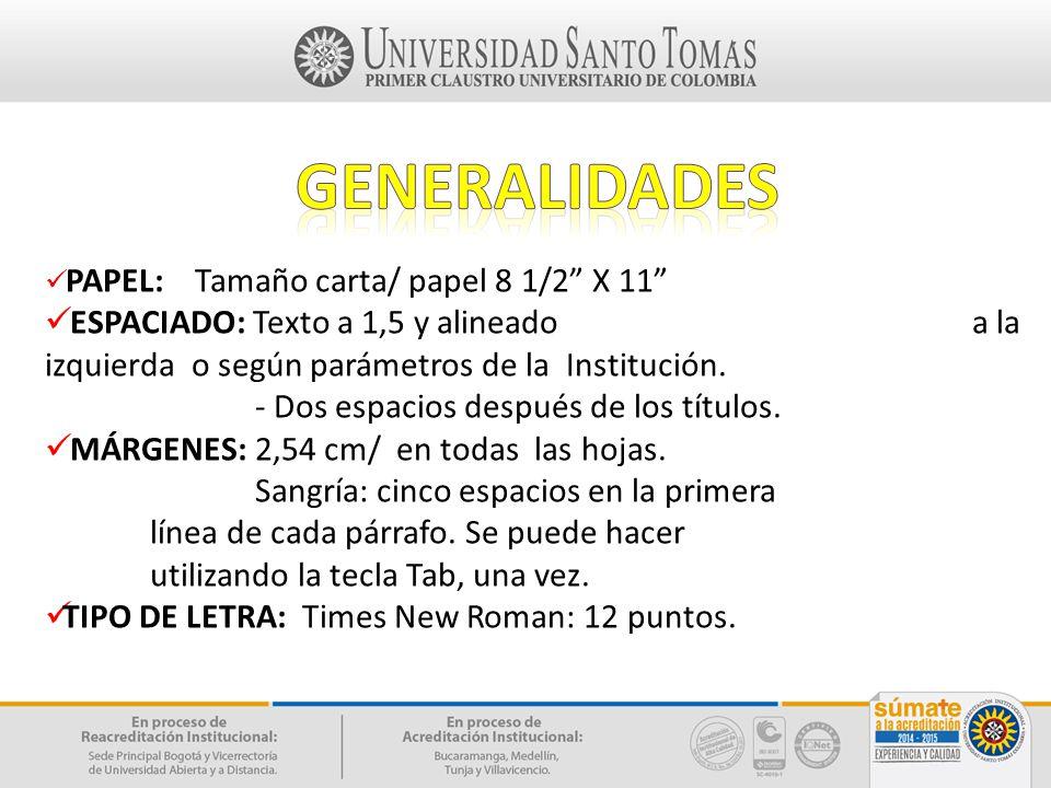 GENERALIDADES PAPEL: Tamaño carta/ papel 8 1/2 X 11