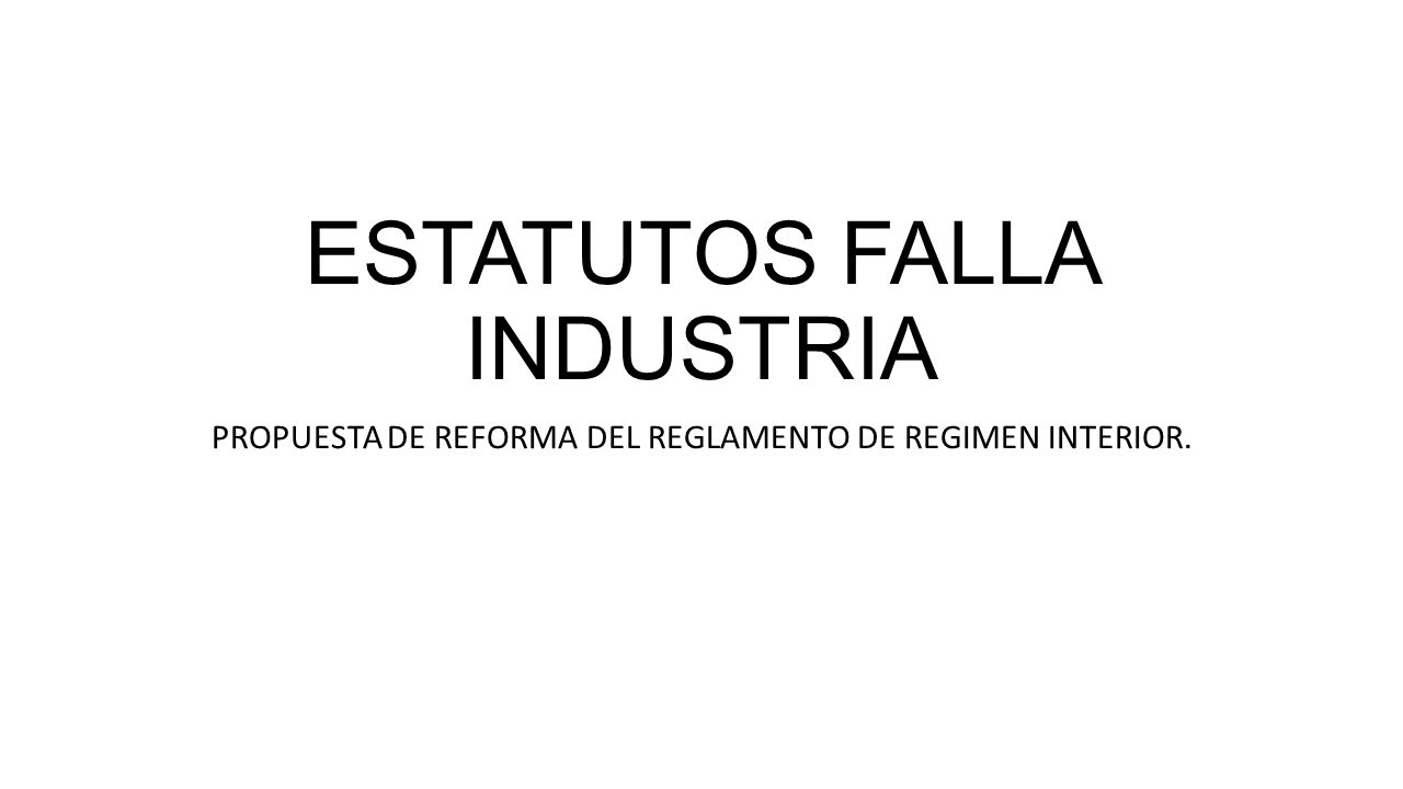 ESTATUTOS FALLA INDUSTRIA