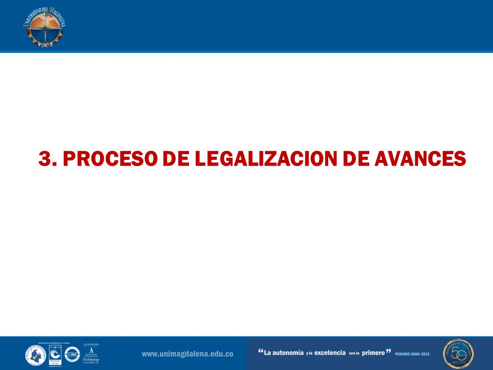 3. PROCESO DE LEGALIZACION DE AVANCES