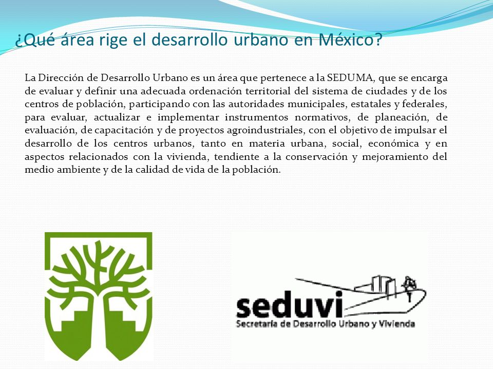 ¿Qué área rige el desarrollo urbano en México
