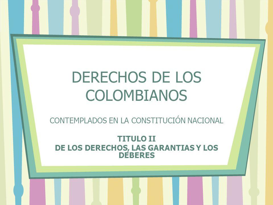 DERECHOS DE LOS COLOMBIANOS