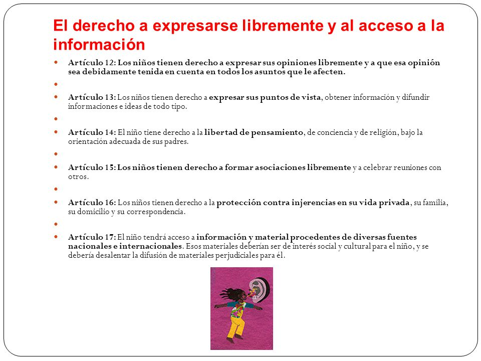 El derecho a expresarse libremente y al acceso a la información