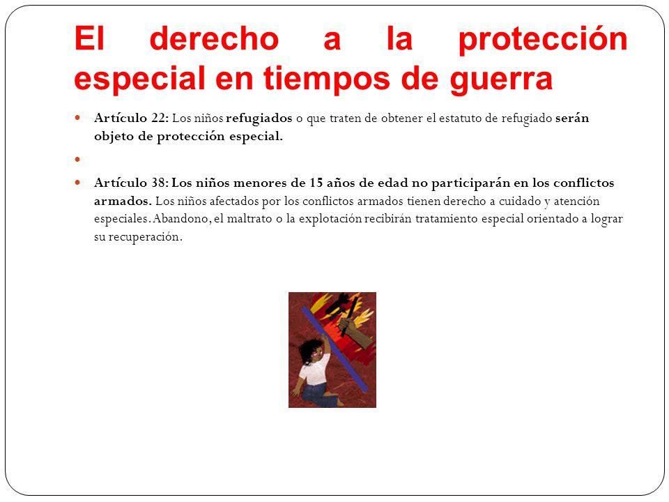 El derecho a la protección especial en tiempos de guerra