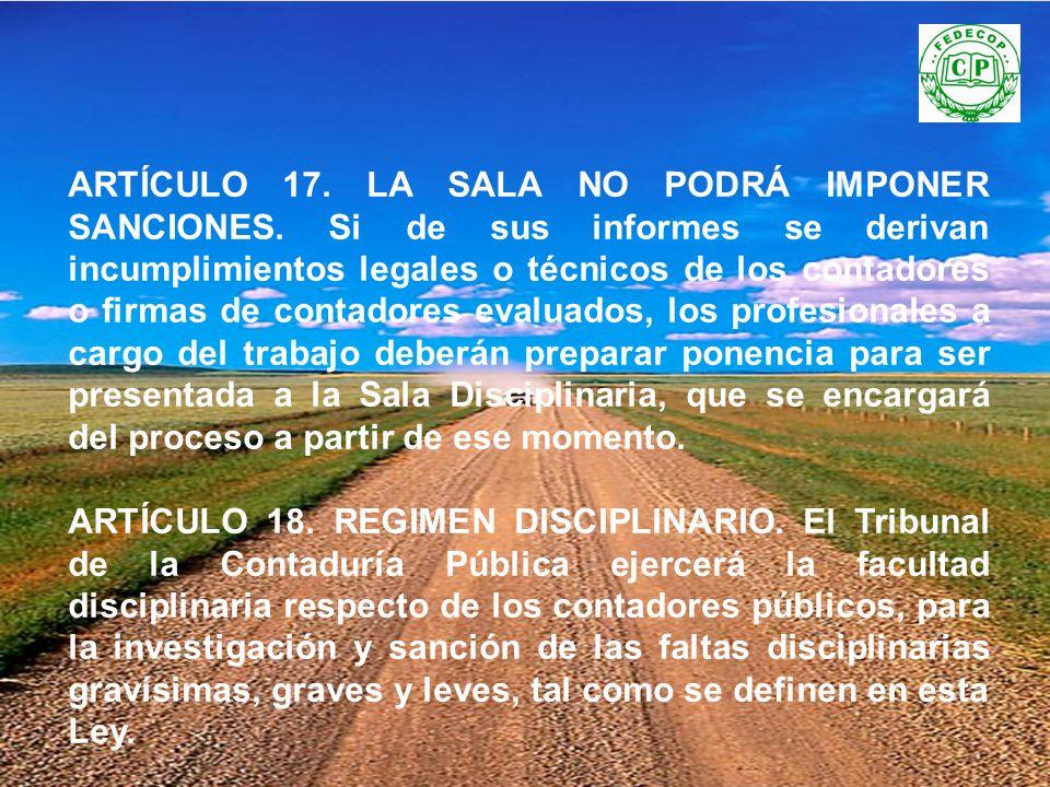 ARTÍCULO 17. LA SALA NO PODRÁ IMPONER SANCIONES