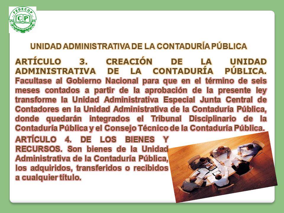 UNIDAD ADMINISTRATIVA DE LA CONTADURÍA PÚBLICA