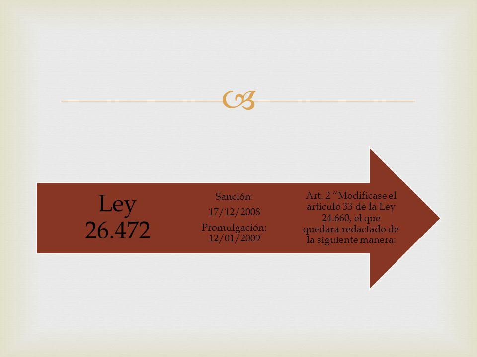 Art. 2 Modificase el articulo 33 de la Ley 24