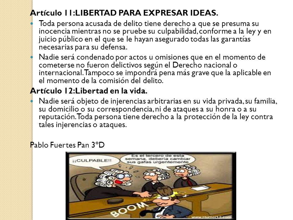 Artículo 11:LIBERTAD PARA EXPRESAR IDEAS.