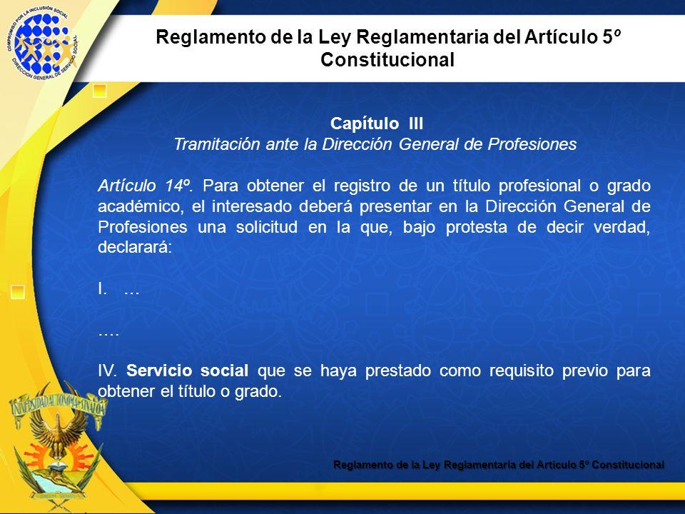 Reglamento de la Ley Reglamentaria del Artículo 5º Constitucional