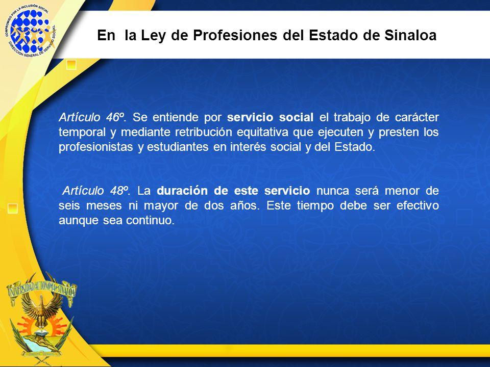 En la Ley de Profesiones del Estado de Sinaloa