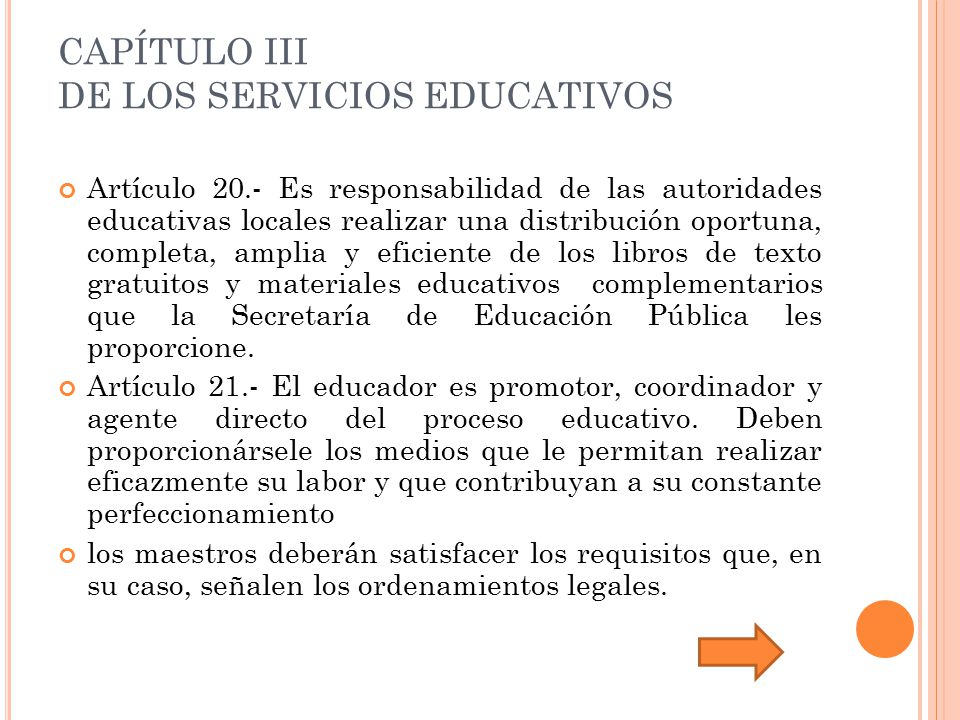 CAPÍTULO III DE LOS SERVICIOS EDUCATIVOS