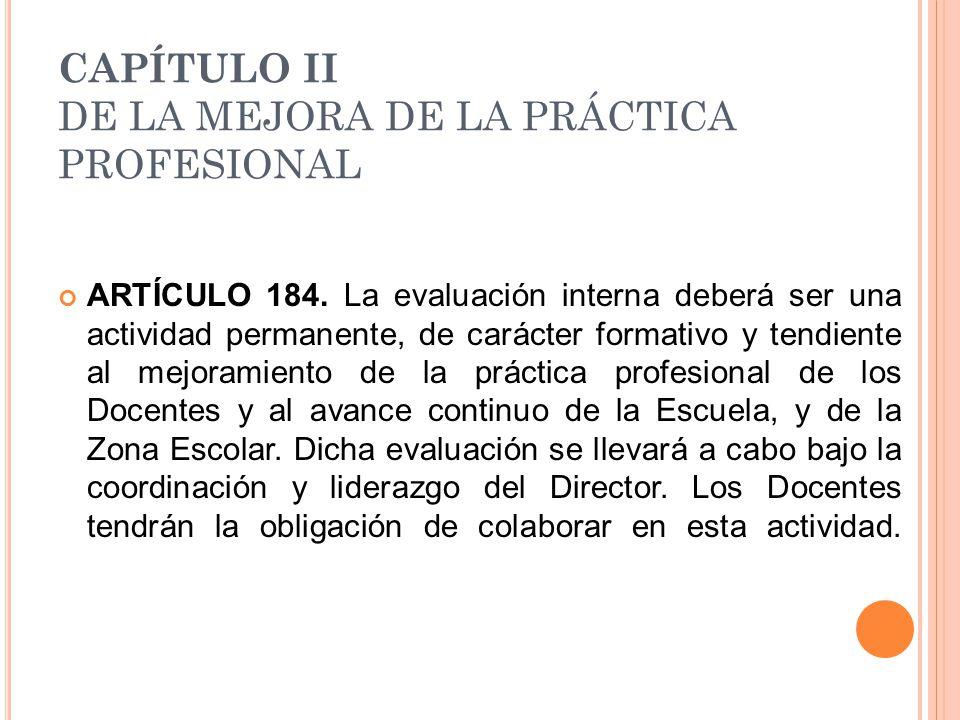 CAPÍTULO II DE LA MEJORA DE LA PRÁCTICA PROFESIONAL