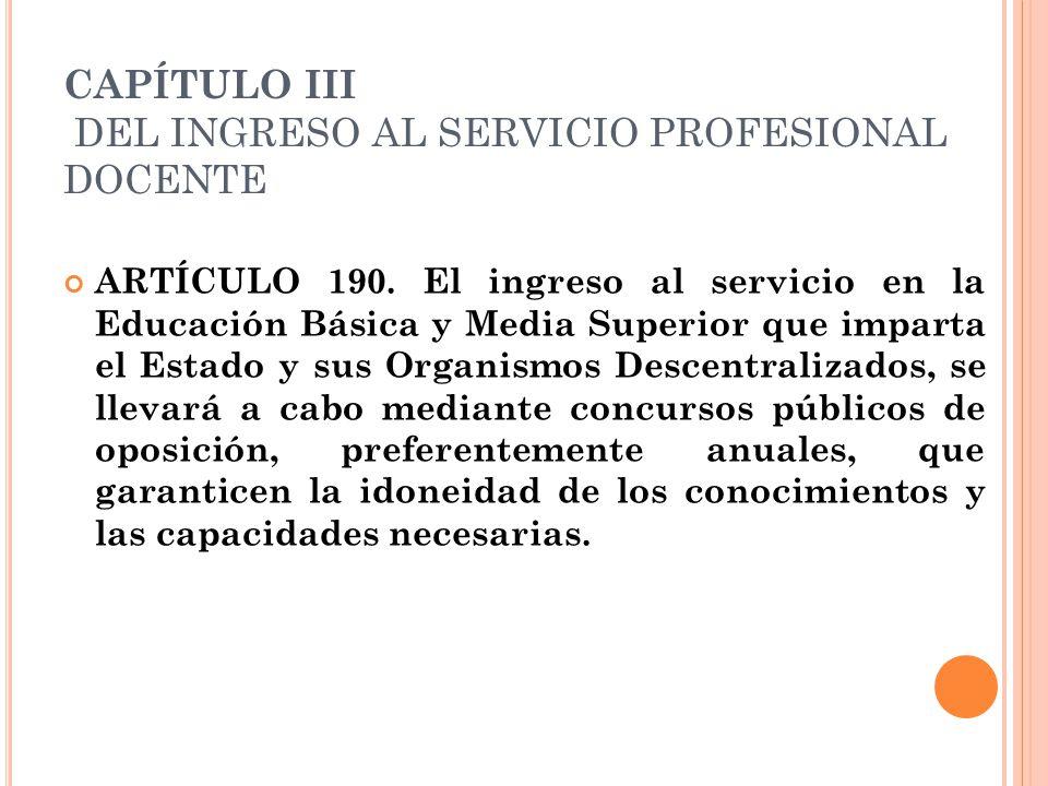 CAPÍTULO III DEL INGRESO AL SERVICIO PROFESIONAL DOCENTE