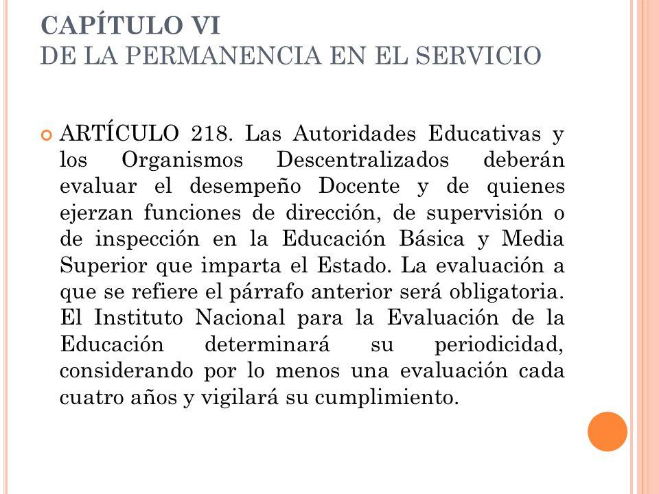 CAPÍTULO VI DE LA PERMANENCIA EN EL SERVICIO