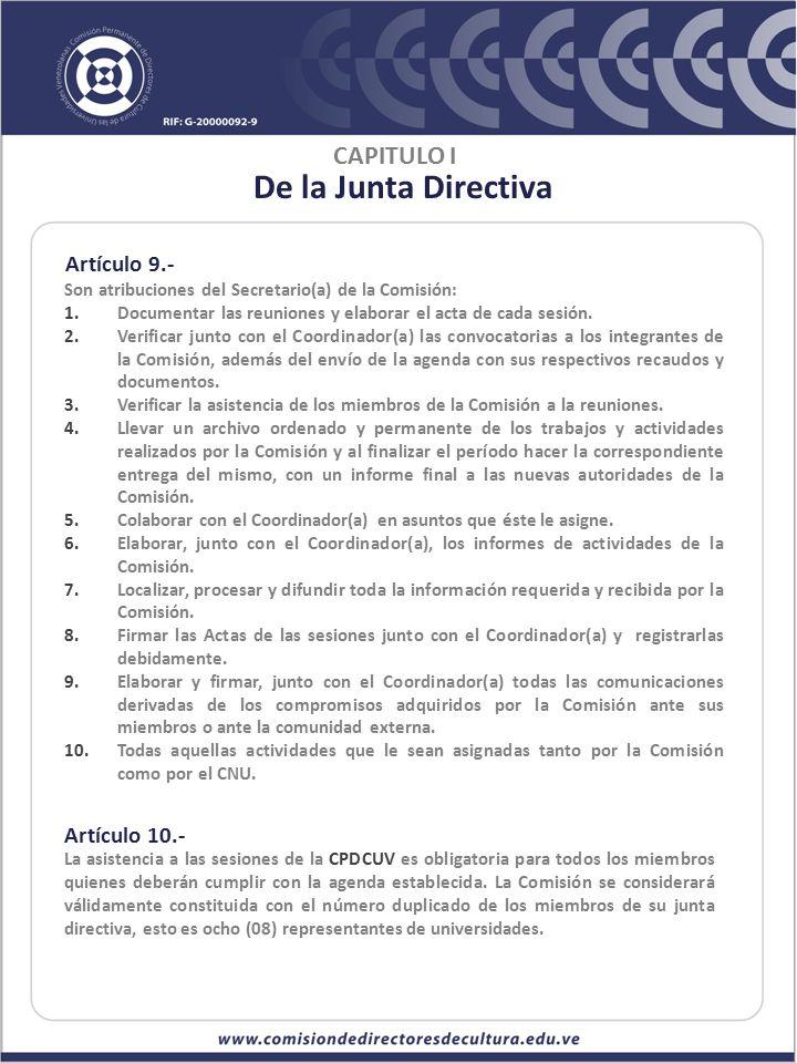 De la Junta Directiva CAPITULO I Artículo 9.- Artículo 10.-