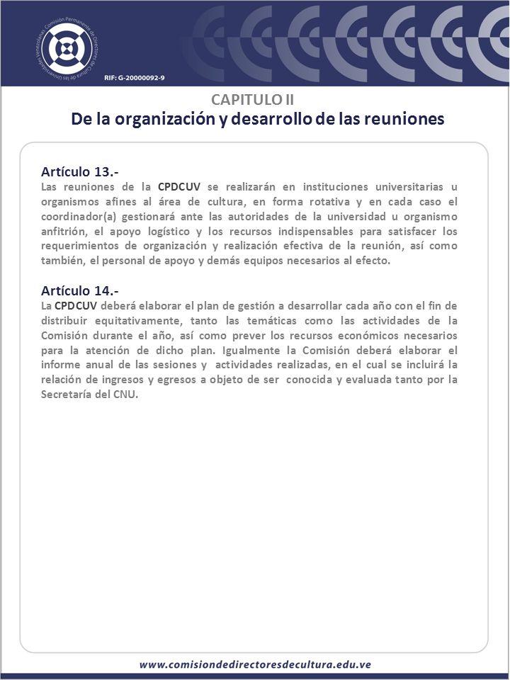 De la organización y desarrollo de las reuniones