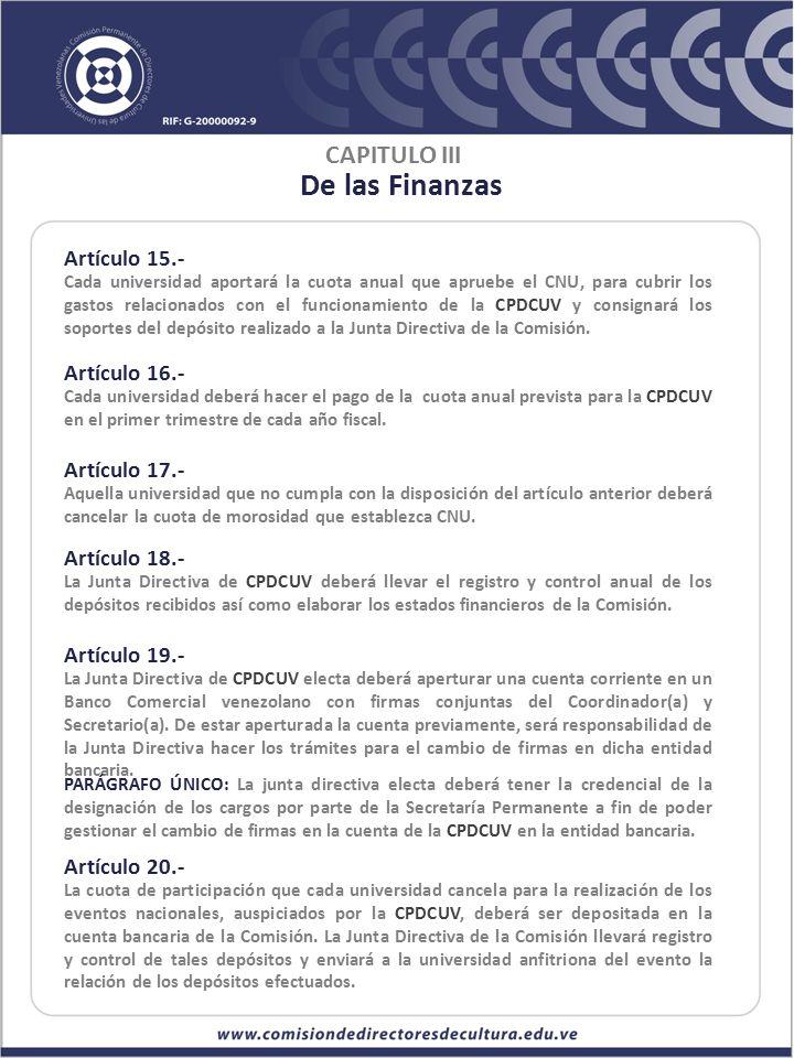 De las Finanzas CAPITULO III Artículo 15.- Artículo 16.- Artículo 17.-
