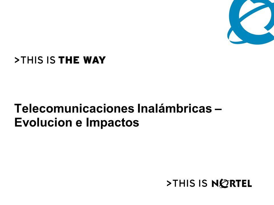 Telecomunicaciones Inalámbricas – Evolucion e Impactos