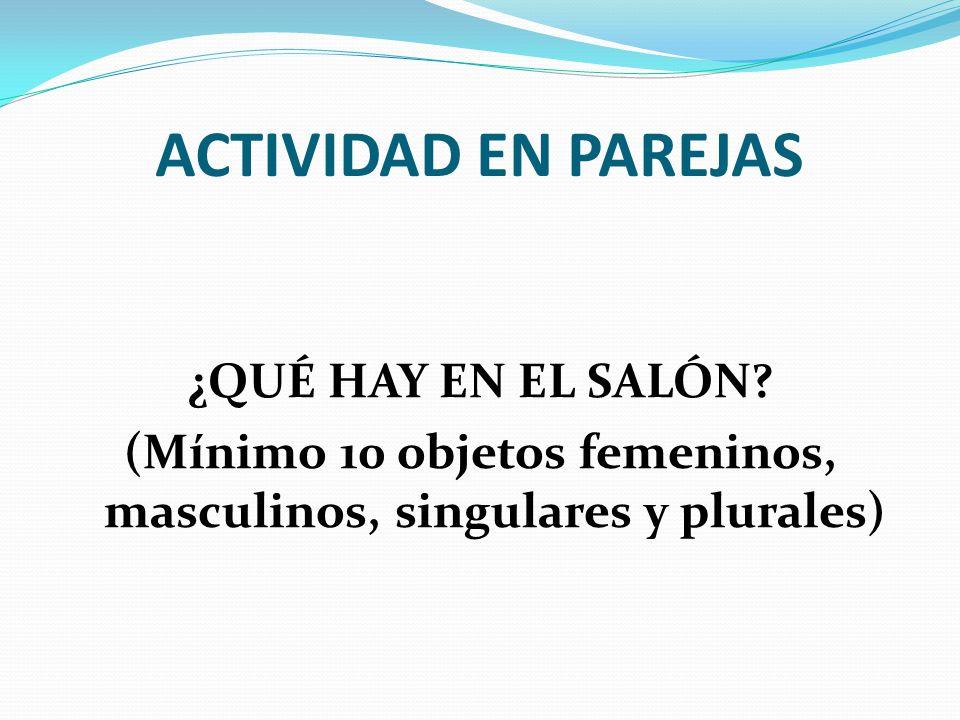 ACTIVIDAD EN PAREJAS ¿QUÉ HAY EN EL SALÓN.