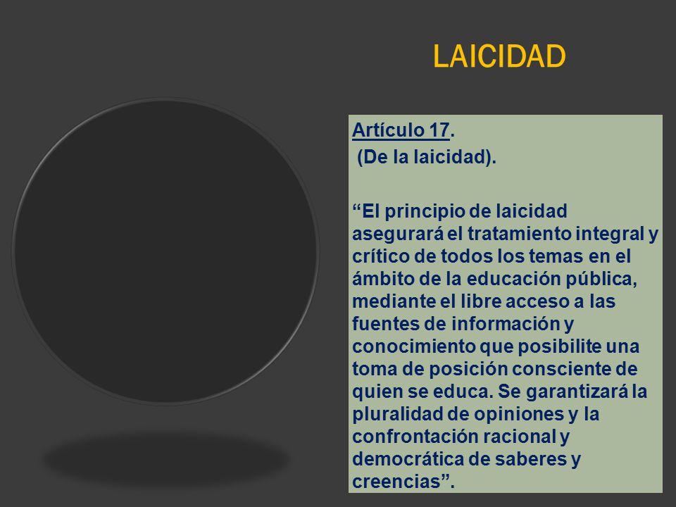 LAICIDAD Artículo 17. (De la laicidad).