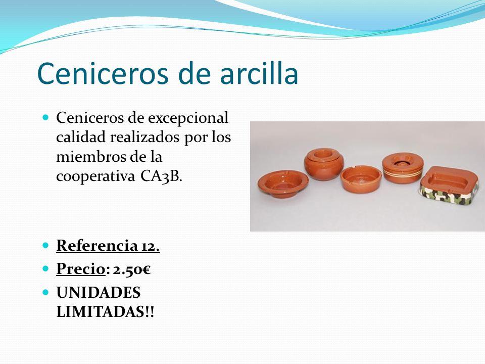 Ceniceros de arcilla Ceniceros de excepcional calidad realizados por los miembros de la cooperativa CA3B.