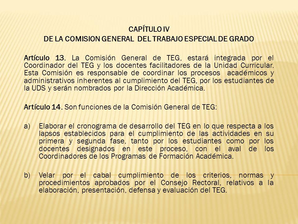 DE LA COMISION GENERAL DEL TRABAJO ESPECIAL DE GRADO