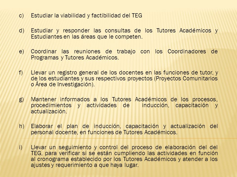 Estudiar la viabilidad y factibilidad del TEG