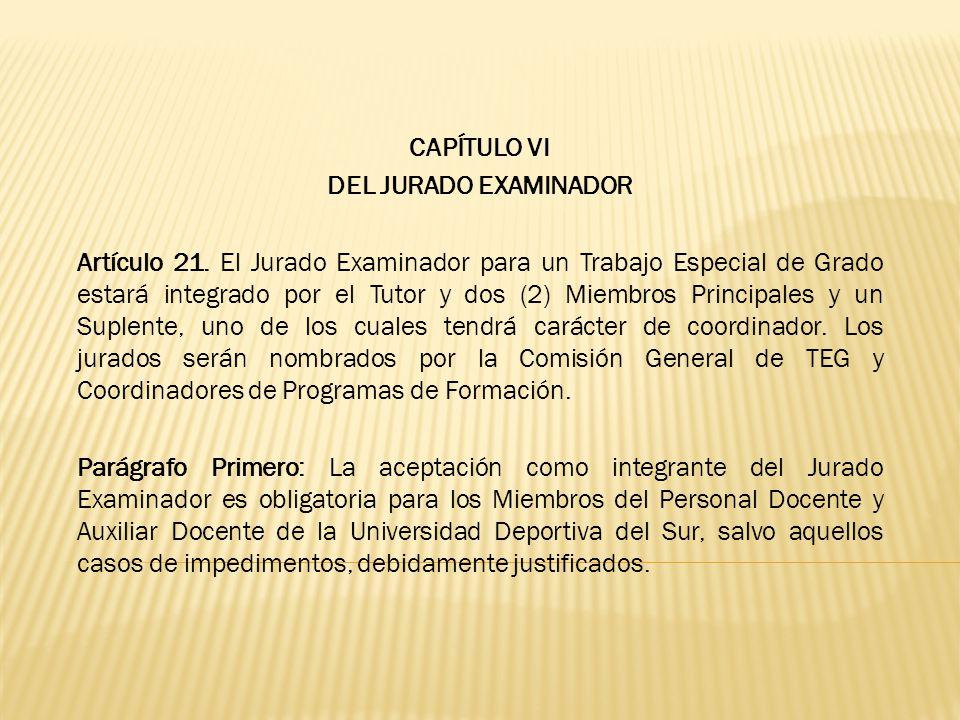 CAPÍTULO VI DEL JURADO EXAMINADOR.