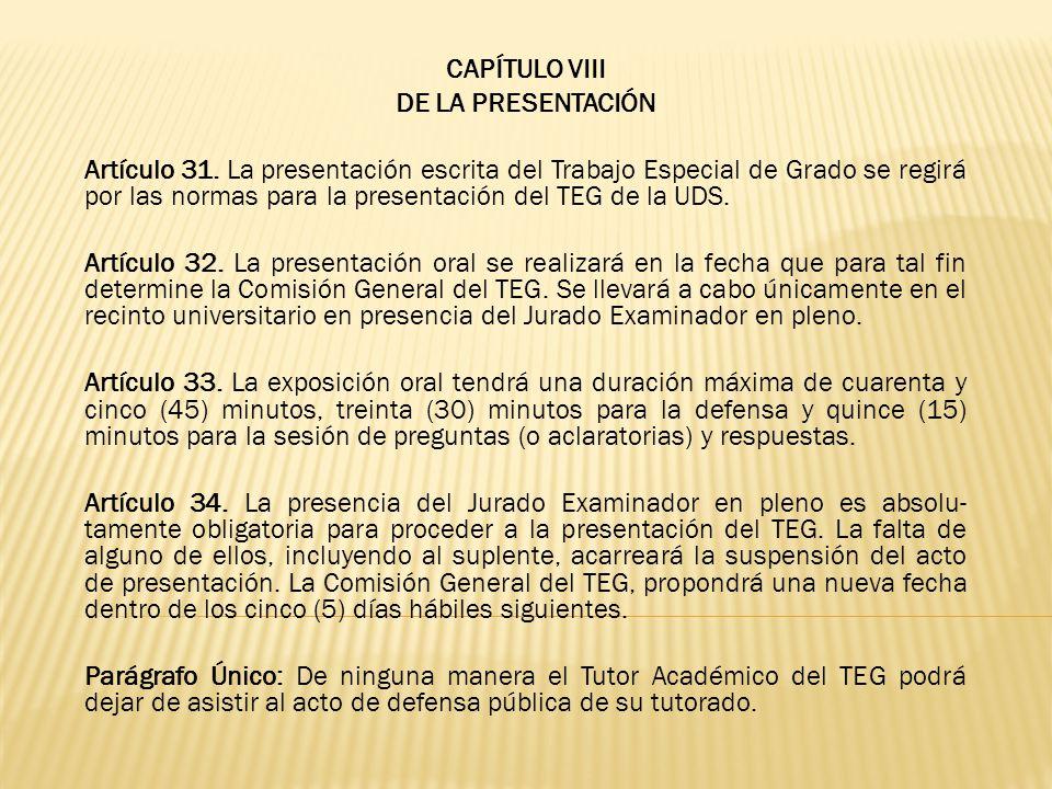 CAPÍTULO VIII DE LA PRESENTACIÓN.