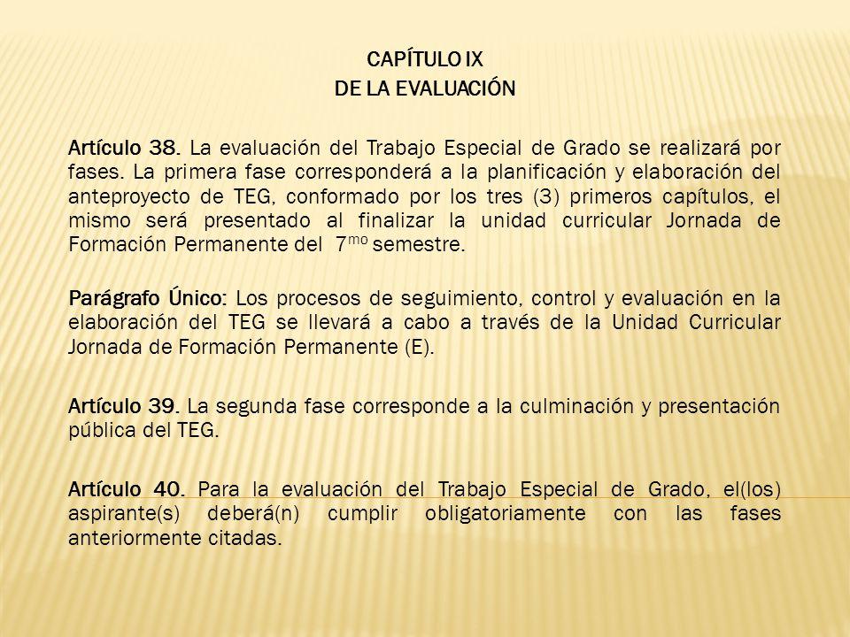 CAPÍTULO IX DE LA EVALUACIÓN.