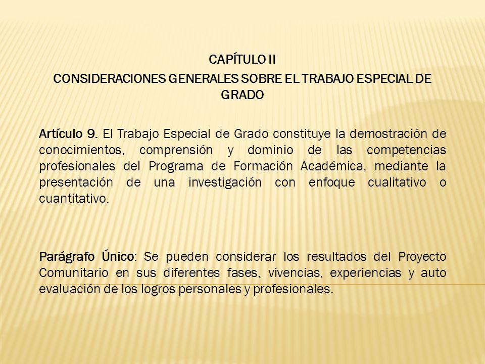 CONSIDERACIONES GENERALES SOBRE EL TRABAJO ESPECIAL DE GRADO