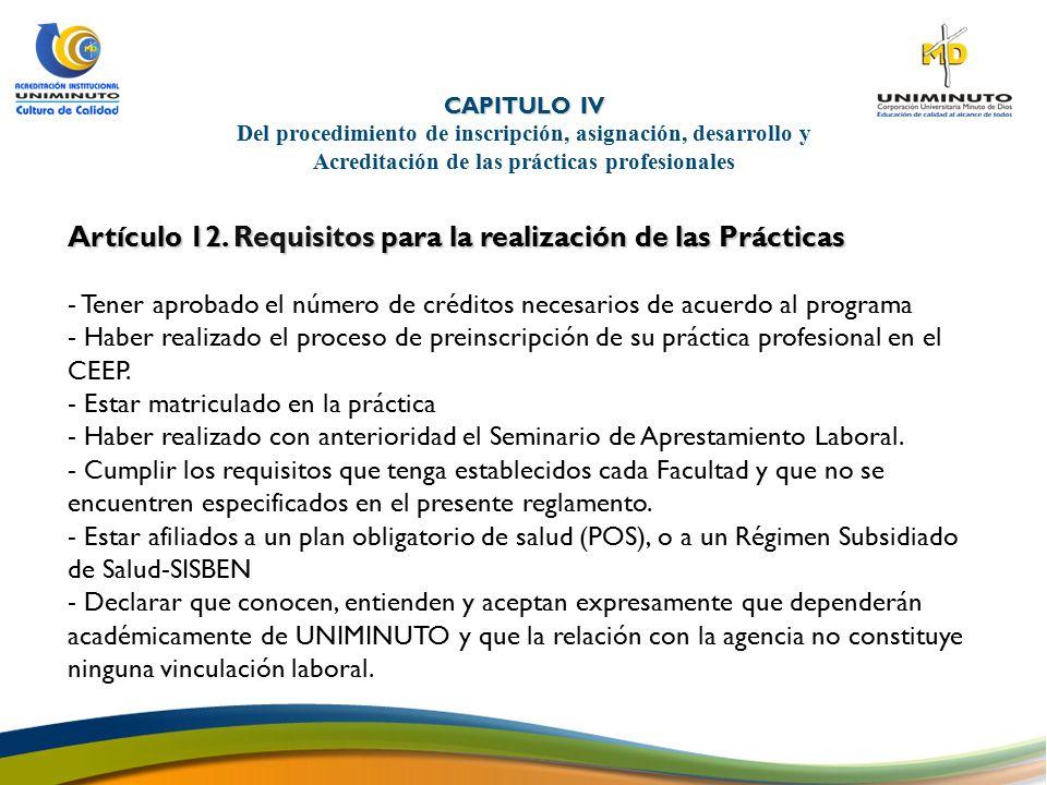 Artículo 12. Requisitos para la realización de las Prácticas