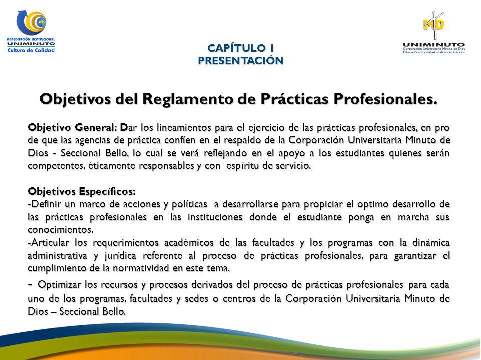 Objetivos del Reglamento de Prácticas Profesionales.